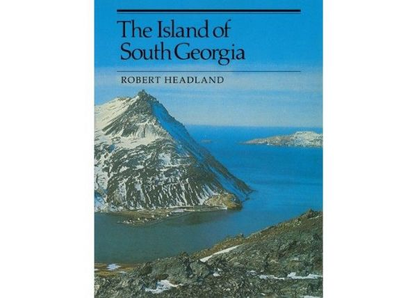 The Island of South Georgia by Robert Headland